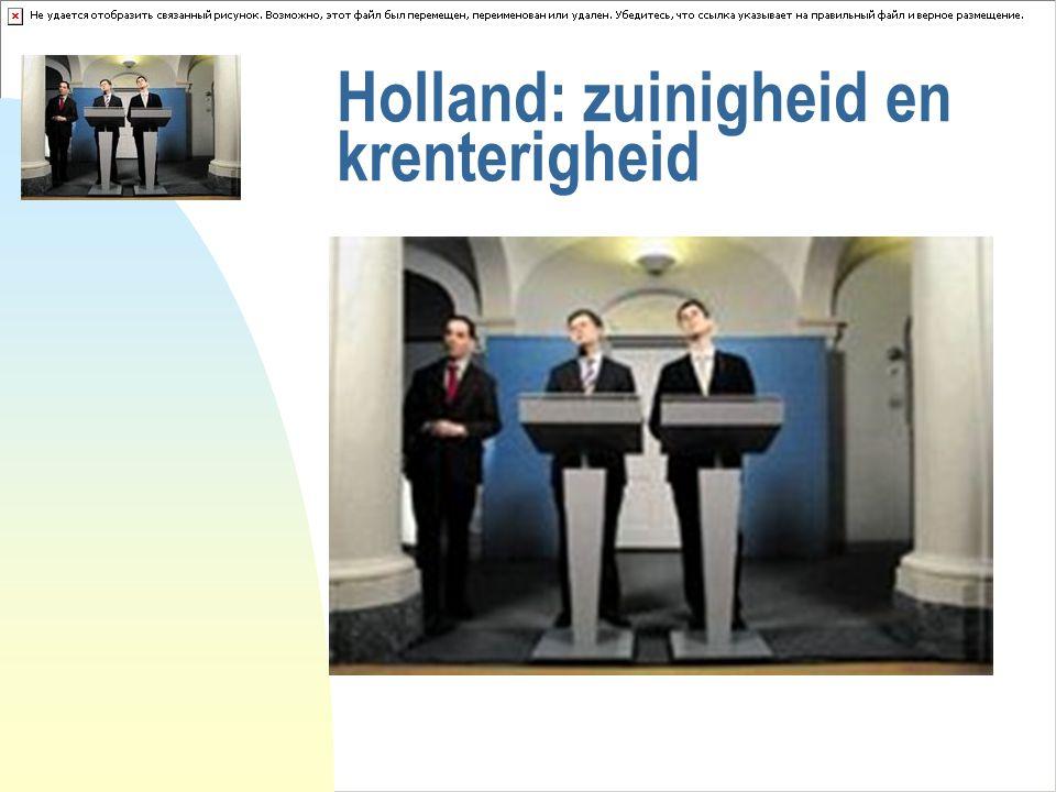 Holland: zuinigheid en krenterigheid