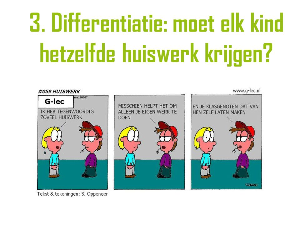 3. Differentiatie: moet elk kind hetzelfde huiswerk krijgen?