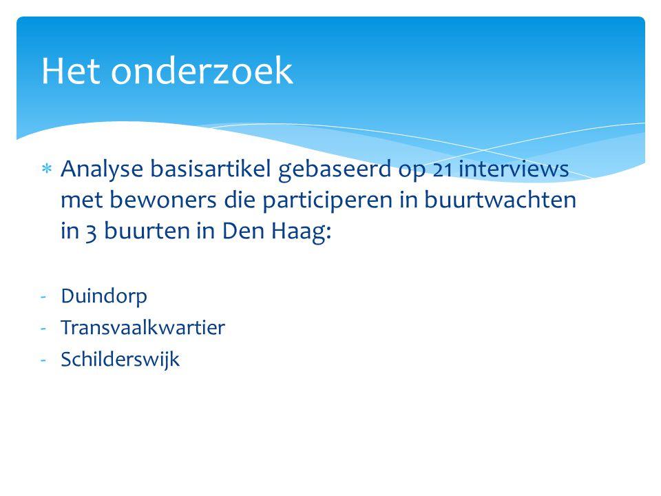  Duindorp  'Probleemloze' buurt  De Schilderswijk & Transvaalkwartier  Aandachtswijken, door: 1)(Jeugd)criminaliteit 2)overlast Het onderzoek