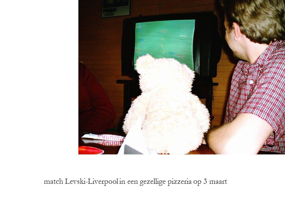 match Levski-Liverpool in een gezellige pizzeria op 3 maart