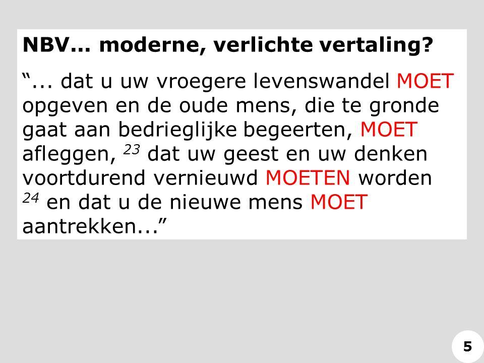 NBV...moderne, verlichte vertaling. ...