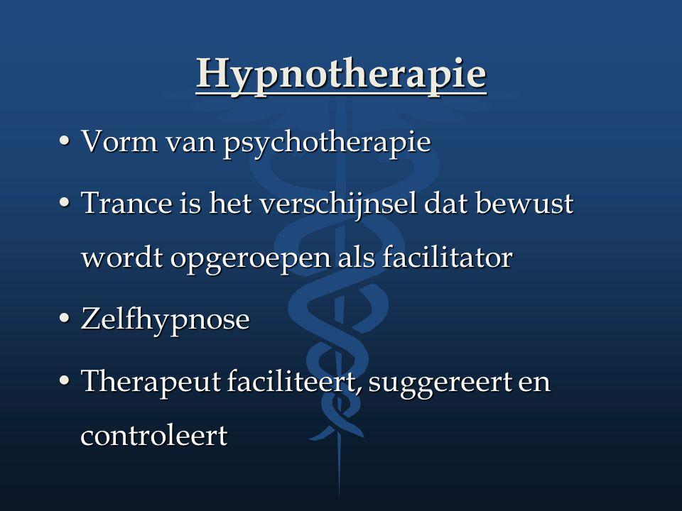 Hypnotherapie Vorm van psychotherapieVorm van psychotherapie Trance is het verschijnsel dat bewust wordt opgeroepen als facilitatorTrance is het versc