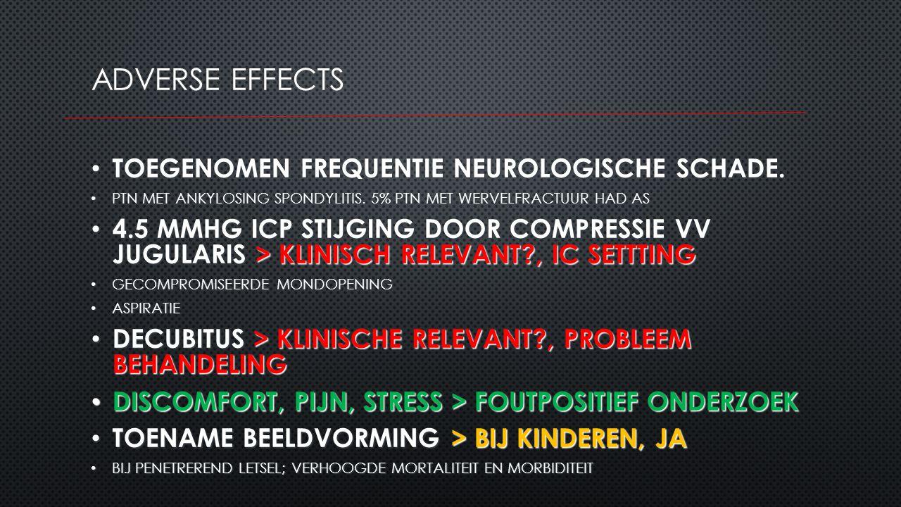 TOEGENOMEN FREQUENTIE NEUROLOGISCHE SCHADE. TOEGENOMEN FREQUENTIE NEUROLOGISCHE SCHADE. PTN MET ANKYLOSING SPONDYLITIS. 5% PTN MET WERVELFRACTUUR HAD
