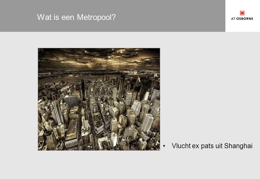 Wat is een Metropool? Vlucht ex pats uit Shanghai