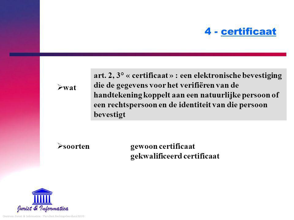 4 - certificaat  wat  soorten art.