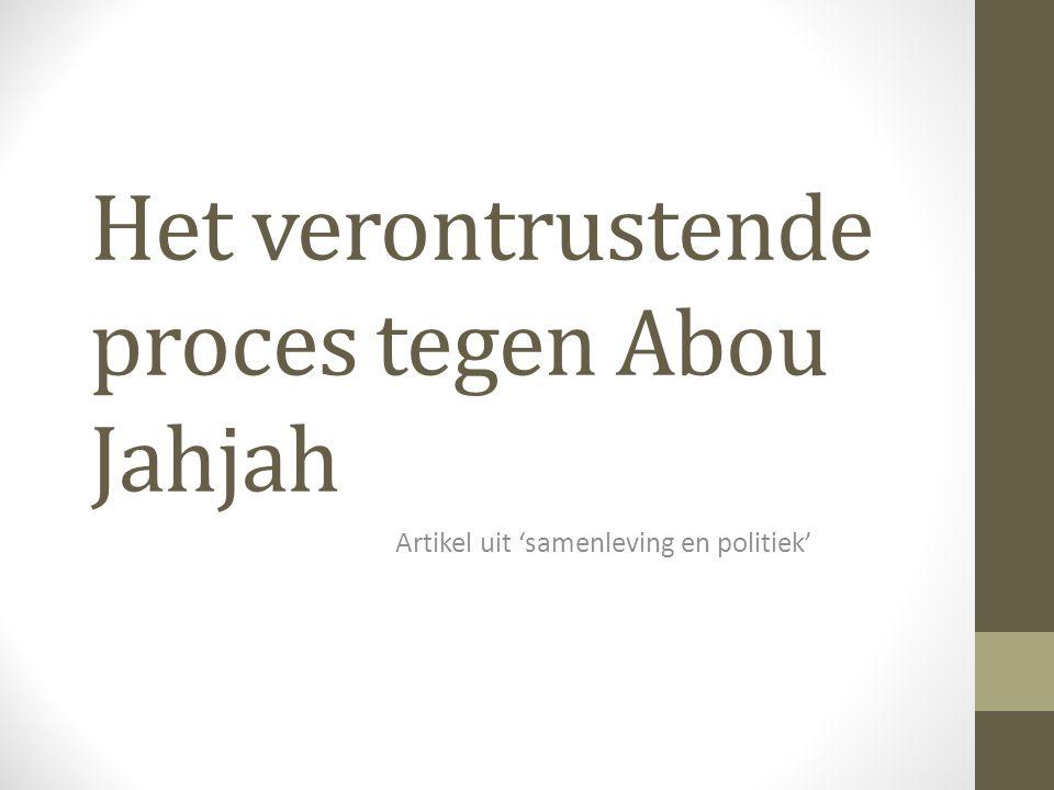 Het verontrustende proces tegen Abou Jahjah Artikel uit 'samenleving en politiek'