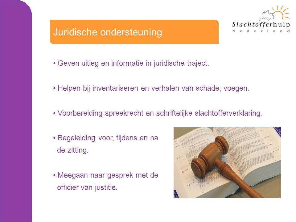 Geven uitleg en informatie in juridische traject. Helpen bij inventariseren en verhalen van schade; voegen. Voorbereiding spreekrecht en schriftelijke