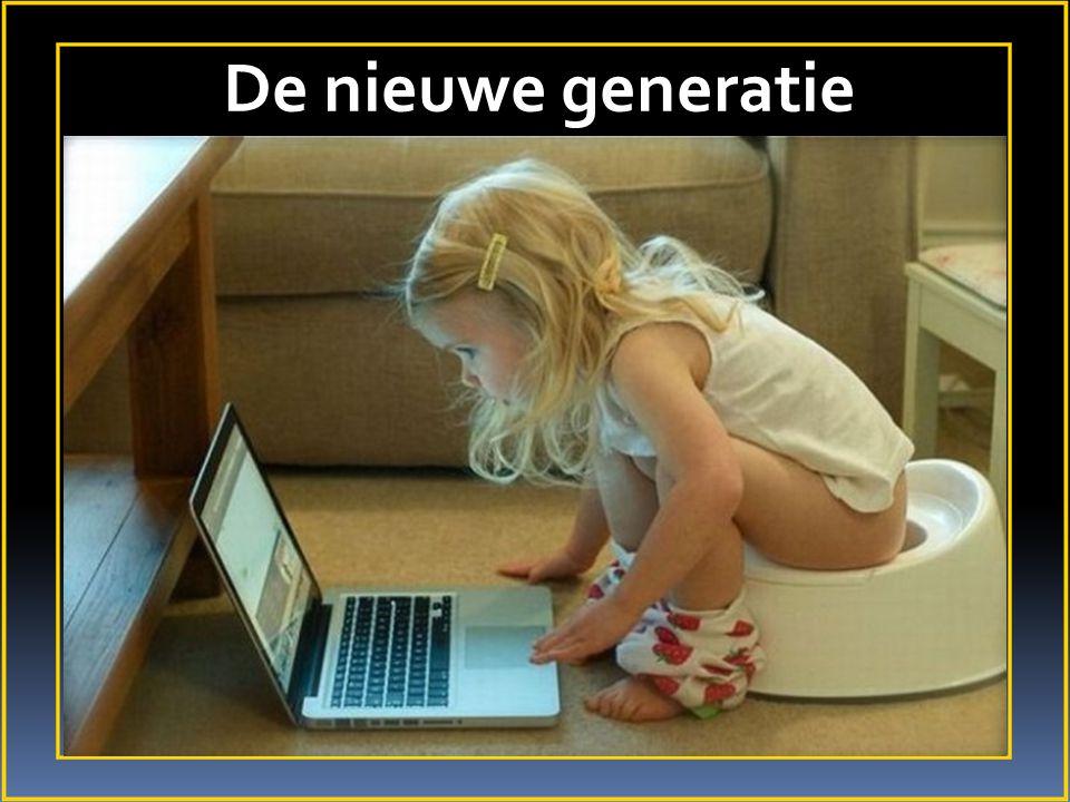 De nieuwe generatie