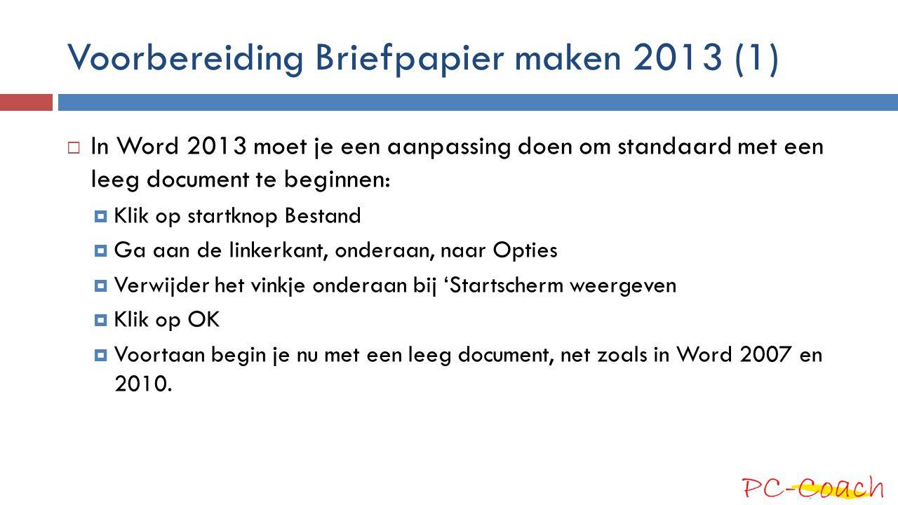 Voorbereiding Briefpapier maken 2013 (2)  In Word 2013 moet je een aanpassing doen om de afstanden in cm te gebruiken.