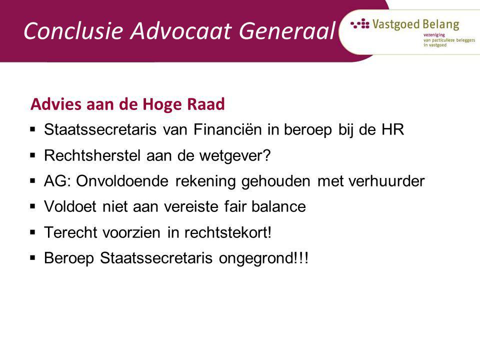 Conclusie Advocaat Generaal Advies aan de Hoge Raad  Staatssecretaris van Financiën in beroep bij de HR  Rechtsherstel aan de wetgever?  AG: Onvold