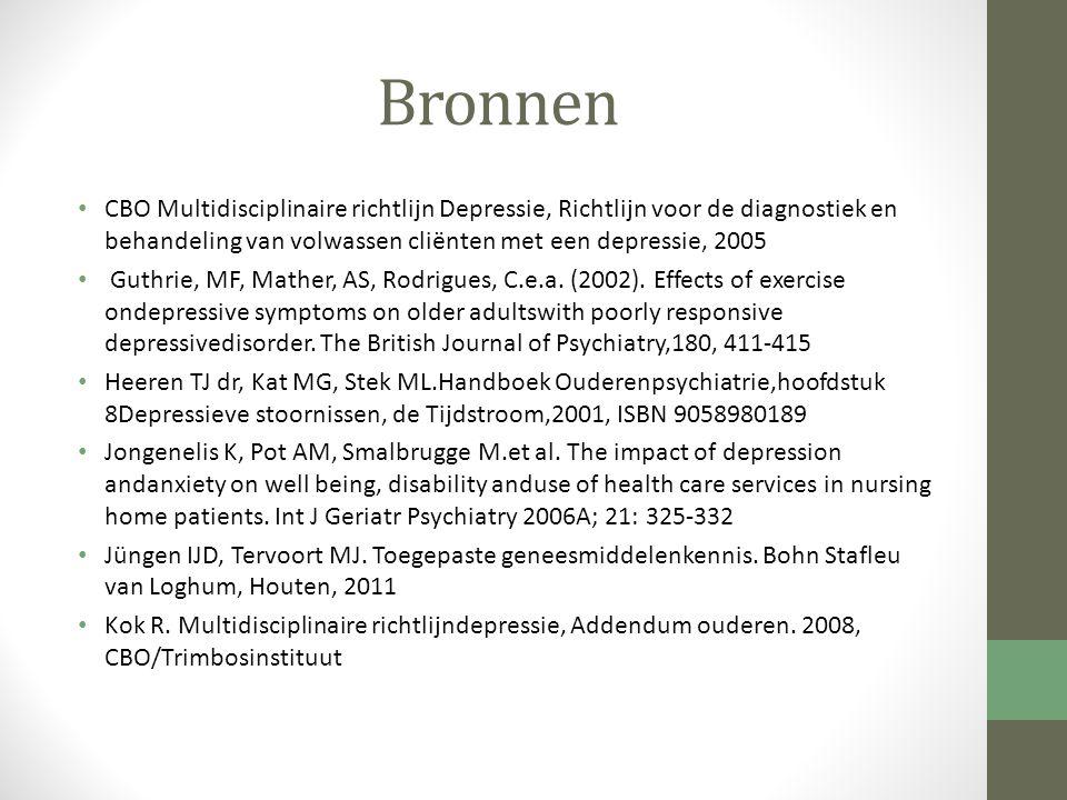 Bronnen CBO Multidisciplinaire richtlijn Depressie, Richtlijn voor de diagnostiek en behandeling van volwassen cliënten met een depressie, 2005 Guthrie, MF, Mather, AS, Rodrigues, C.e.a.