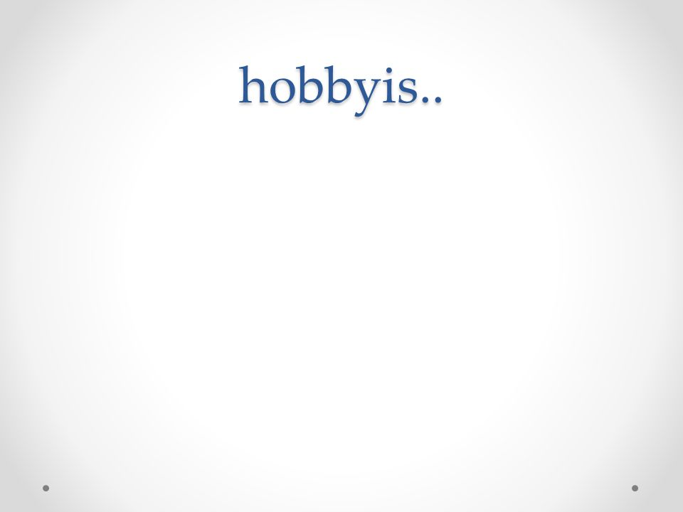 hobbyis..