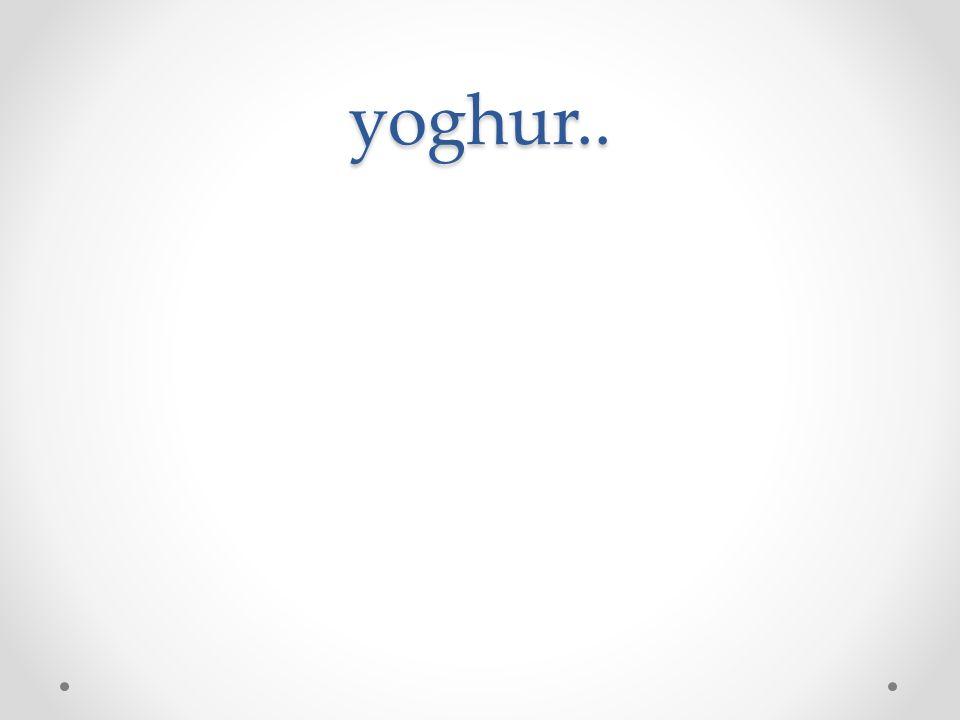 yoghur..