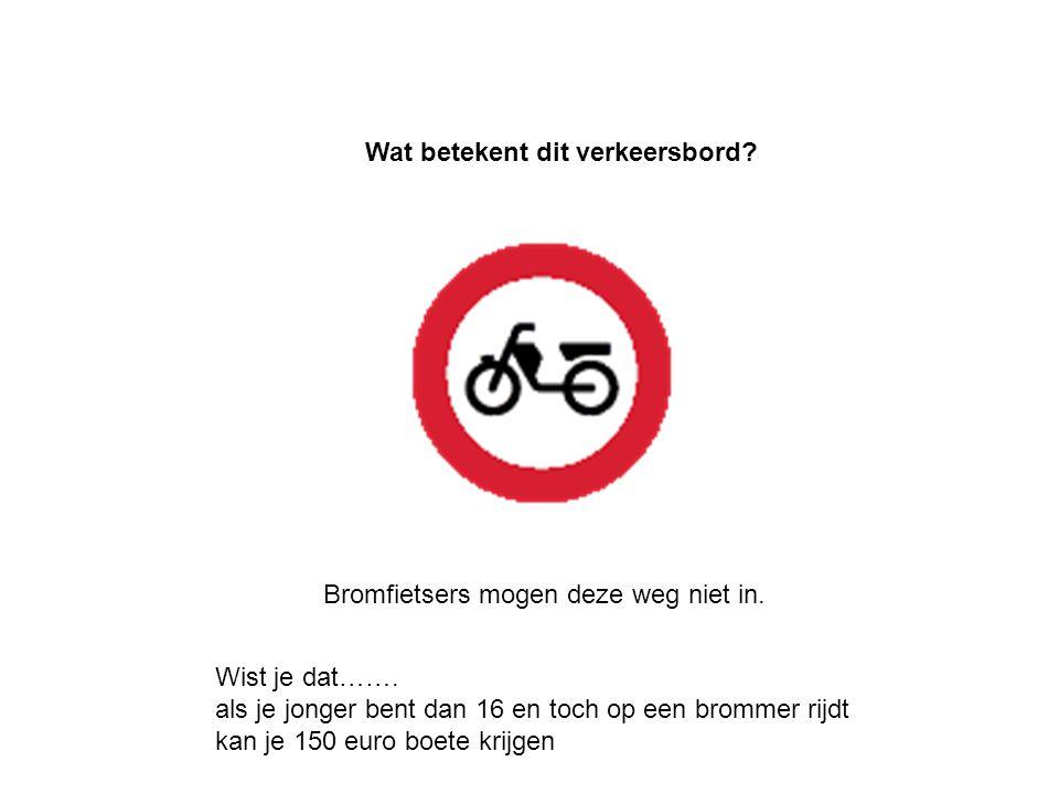 Bromfietsers en fietsers mogen deze weg niet in. Wat betekent dit verkeersbord?