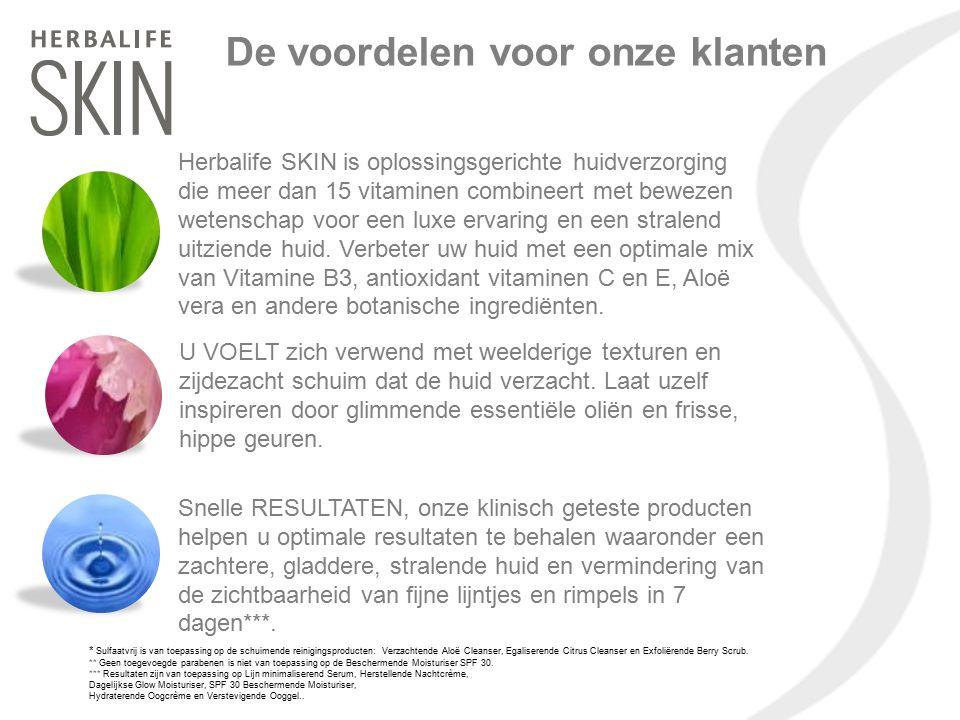 De voordelen voor onze klanten Herbalife SKIN is oplossingsgerichte huidverzorging die meer dan 15 vitaminen combineert met bewezen wetenschap voor ee