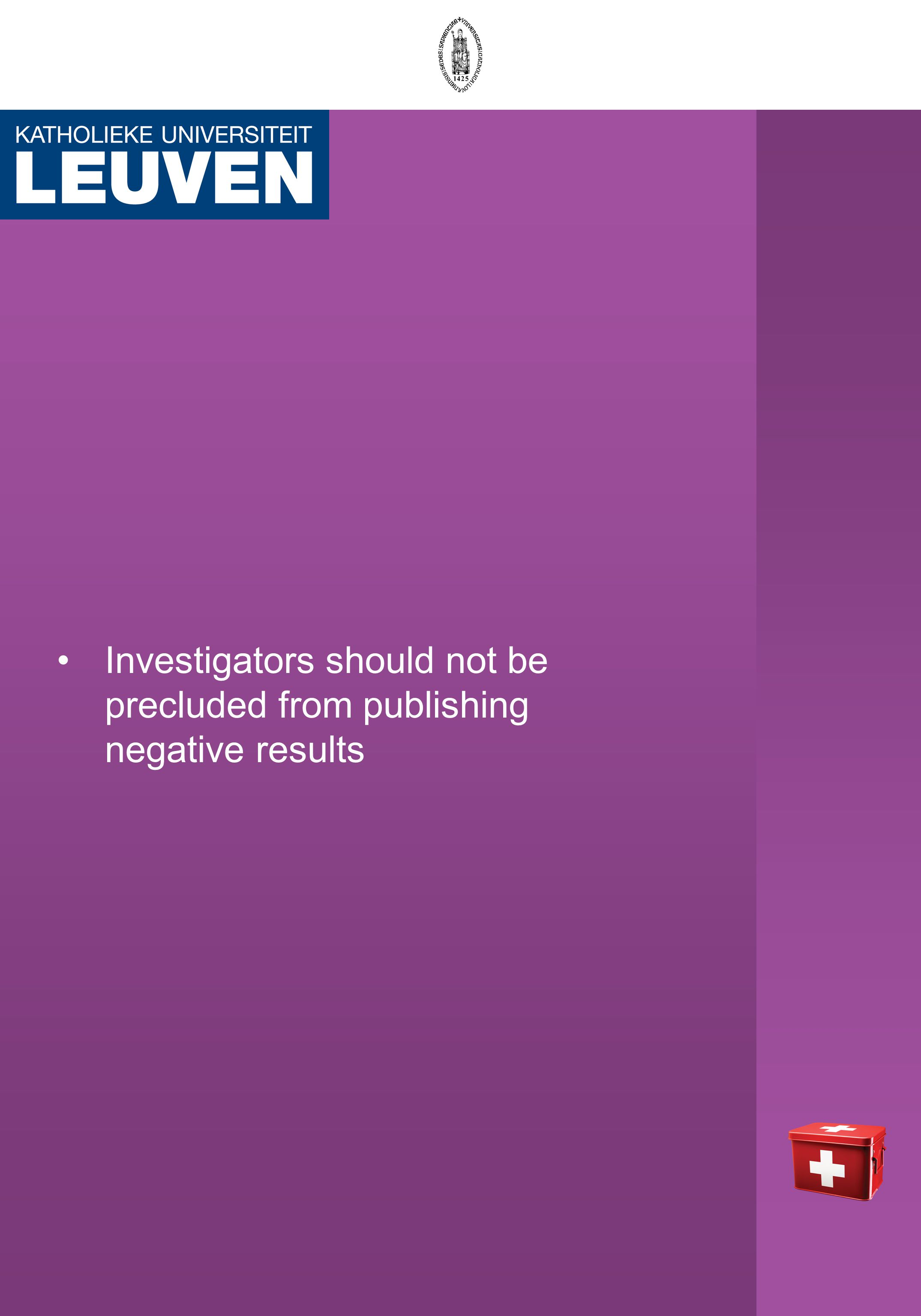 Investigators should not be precluded from publishing negative results