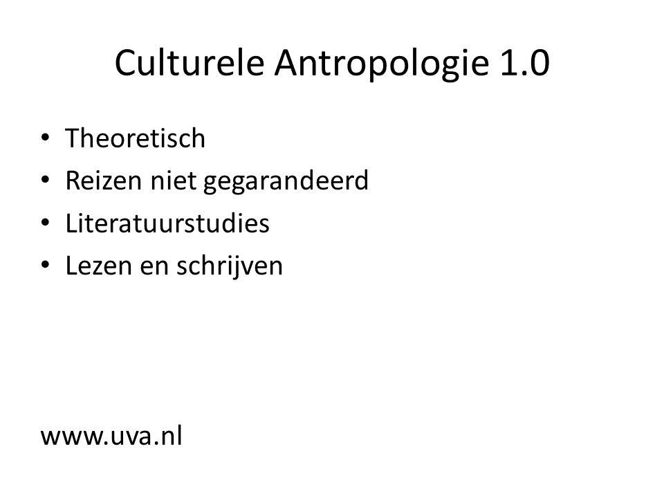 Culturele Antropologie 1.0 Theoretisch Reizen niet gegarandeerd Literatuurstudies Lezen en schrijven www.uva.nl