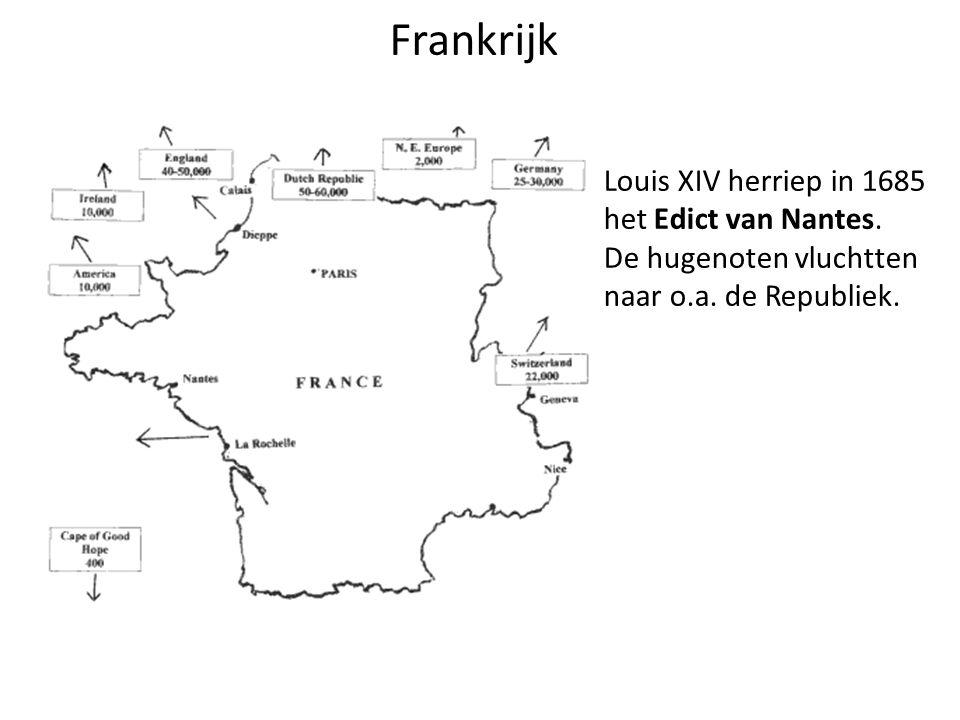 Louis XIV herriep in 1685 het Edict van Nantes. De hugenoten vluchtten naar o.a. de Republiek. Frankrijk