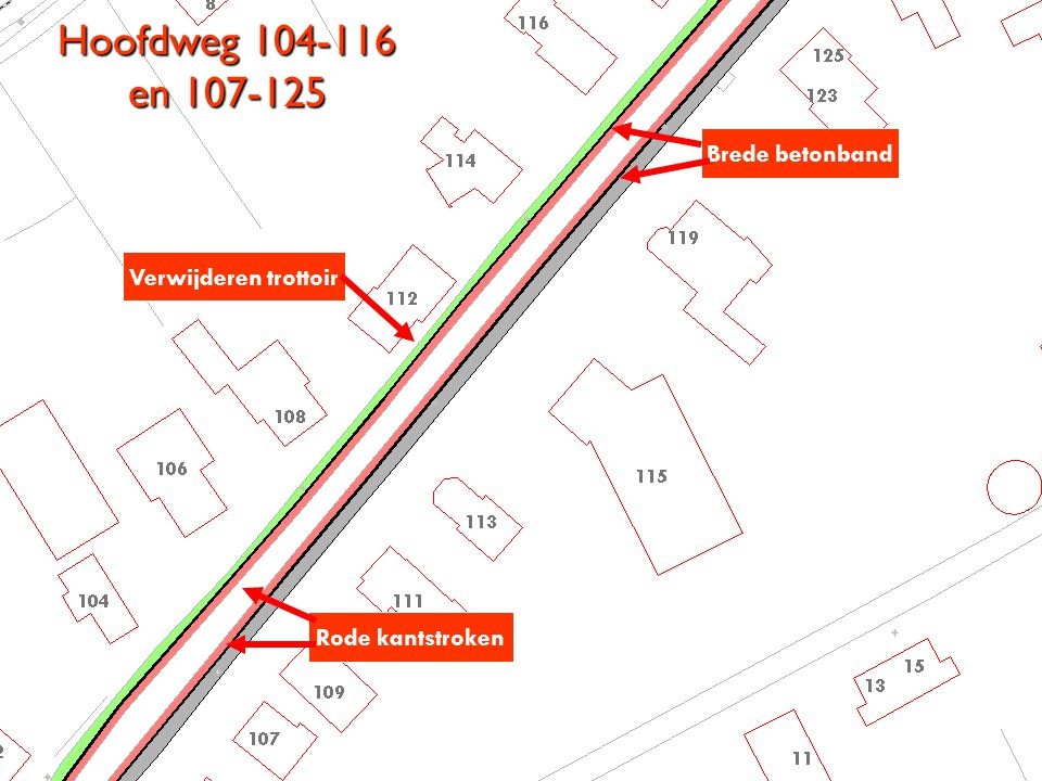 Hoofdweg 104-116 en 107-125 Verwijderen trottoir Brede betonband Rode kantstroken