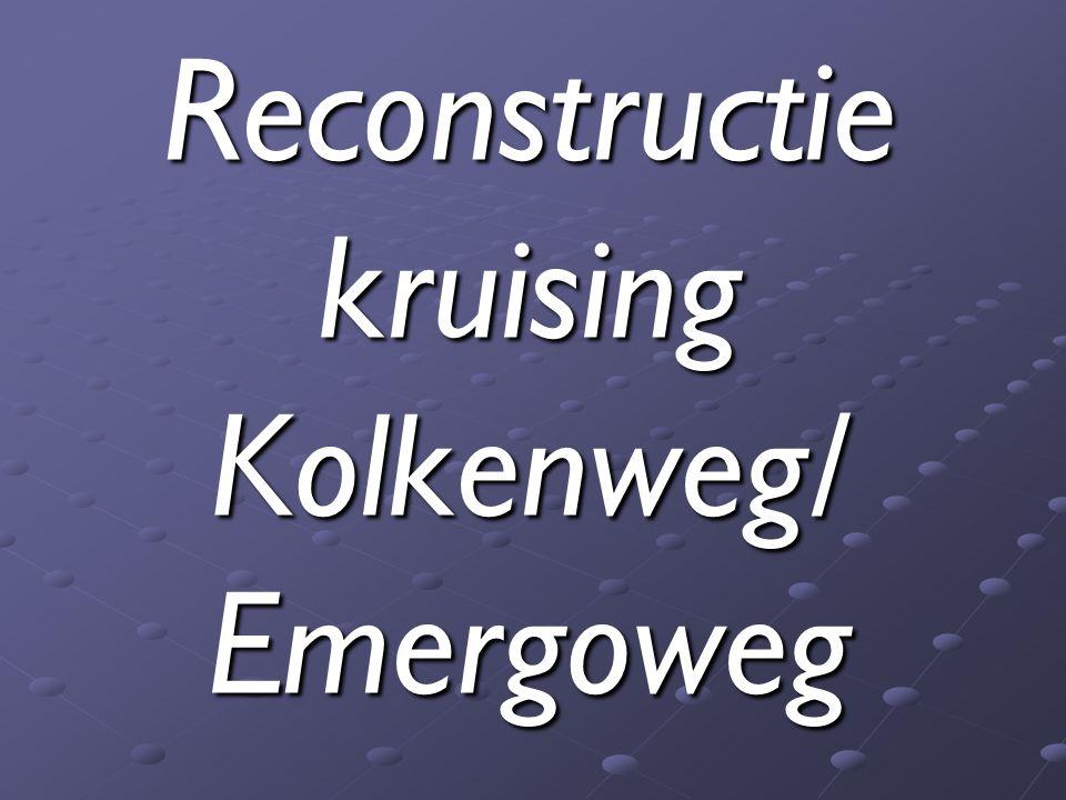 ReconstructiekruisingKolkenweg/Emergoweg