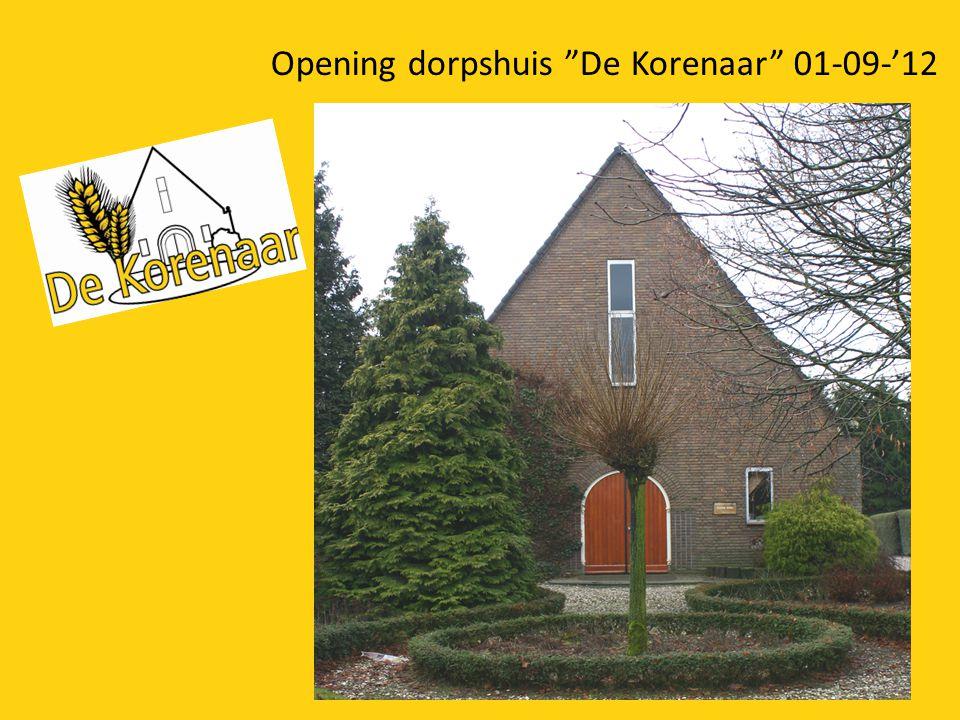 Opening dorpshuis De Korenaar 01-09-'12