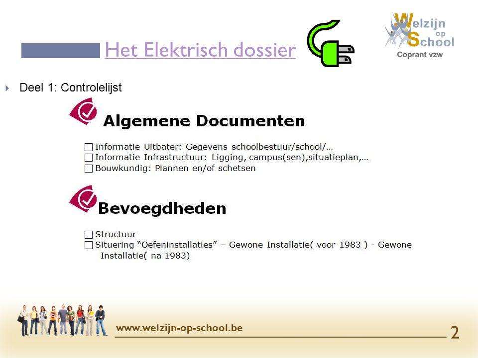  Deel 1: Controlelijst - Algemene documenten:( Wat hebben we min.