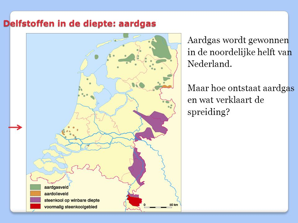 Delfstoffen in de diepte: aardgas Aardgas wordt gewonnen in de noordelijke helft van Nederland.