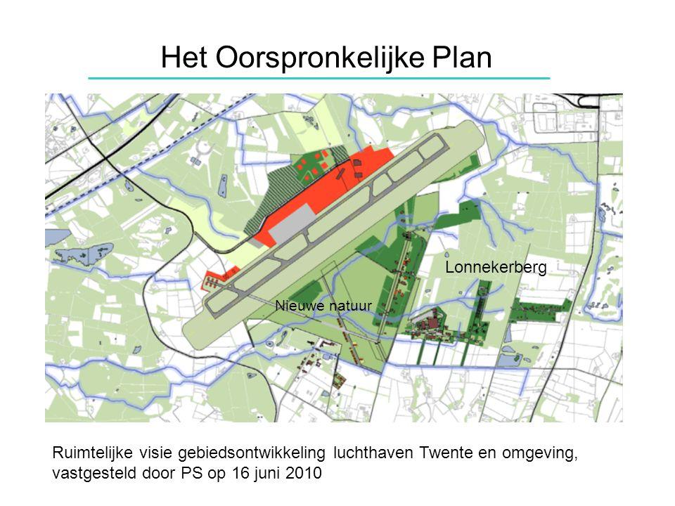 Het Oorspronkelijke Plan Ruimtelijke visie gebiedsontwikkeling luchthaven Twente en omgeving, vastgesteld door PS op 16 juni 2010 Lonnekerberg Nieuwe natuur