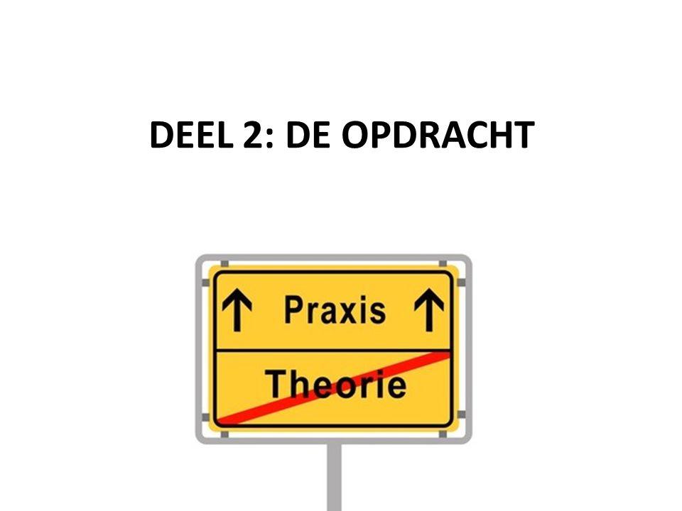 DEEL 2: DE OPDRACHT