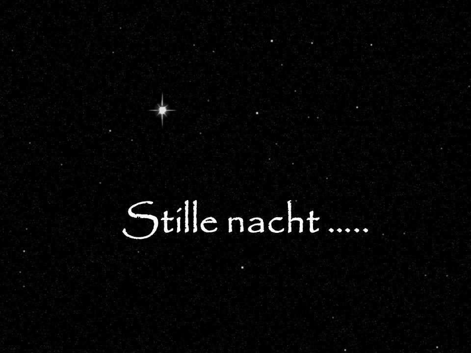 Stille nacht …..