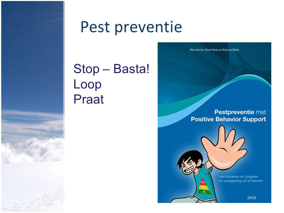 Pest preventie Stop – Basta! Loop Praat