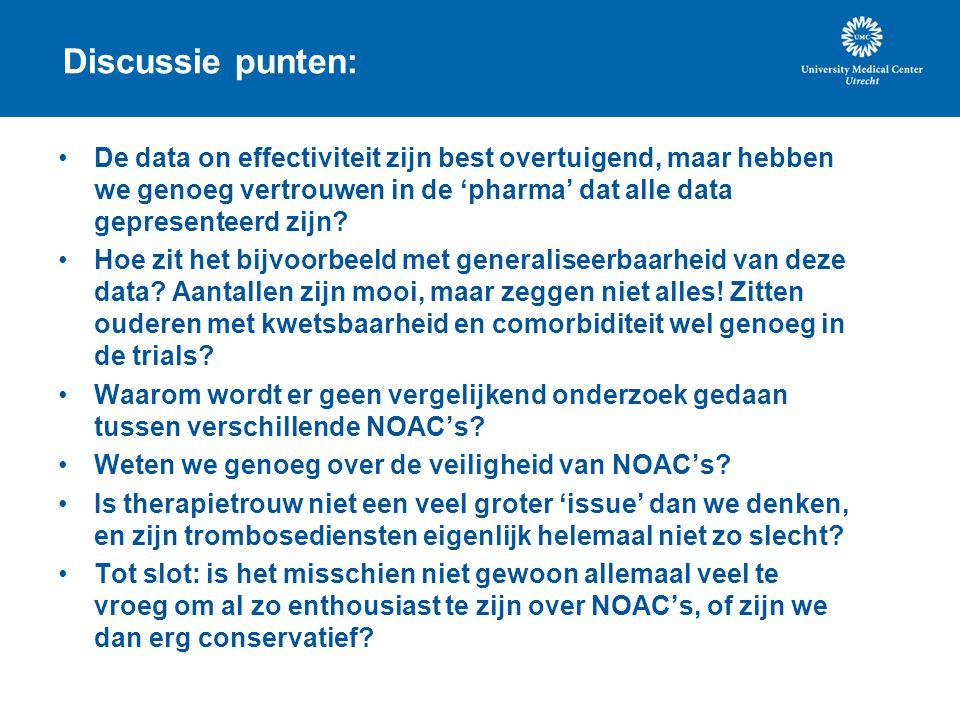 Discussie punten: De data on effectiviteit zijn best overtuigend, maar hebben we genoeg vertrouwen in de 'pharma' dat alle data gepresenteerd zijn? Ho