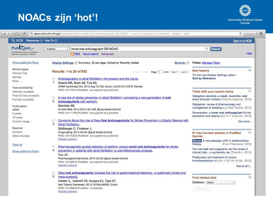 NOACs zijn 'hot'!