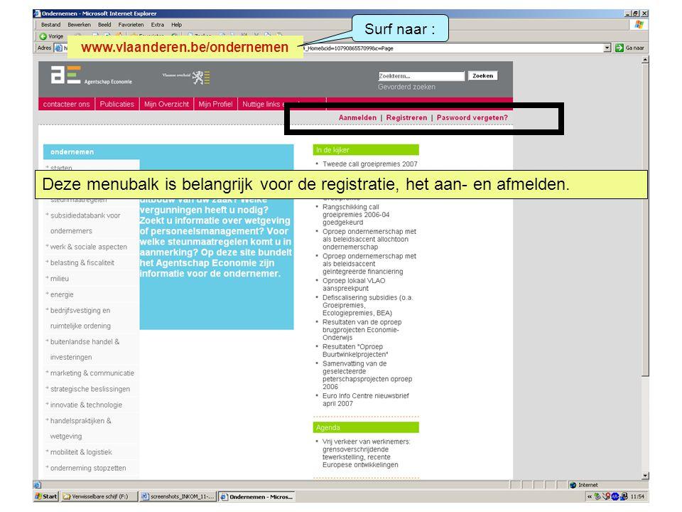 Stap 1: registratie van de aanvrager.Kies 'registreren'.