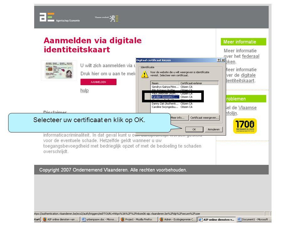 Selecteer uw certificaat en klik op OK.