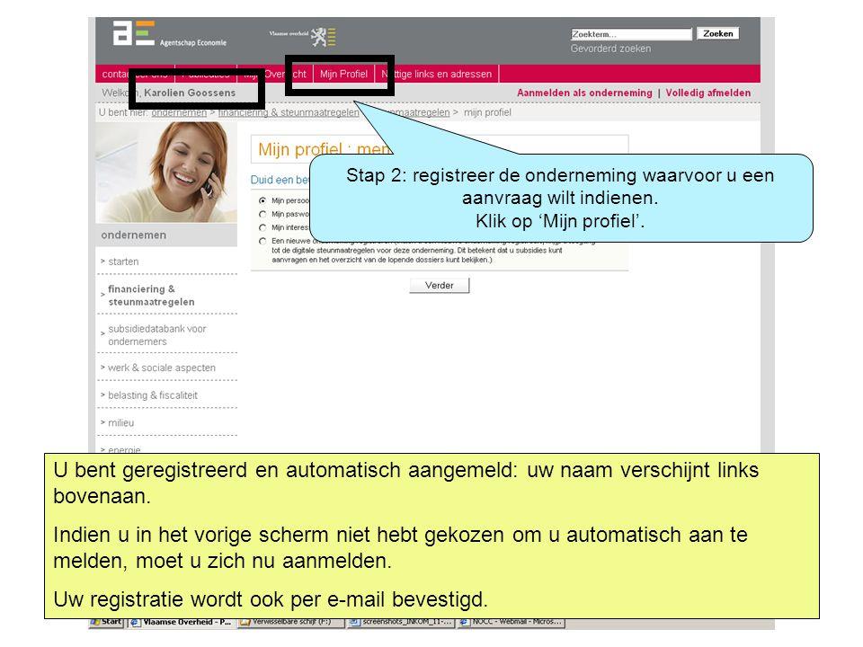 Via 'Mijn profiel' kunt u niet enkel uw gegevens wijzigen maar ook een nieuwe onderneming registreren.
