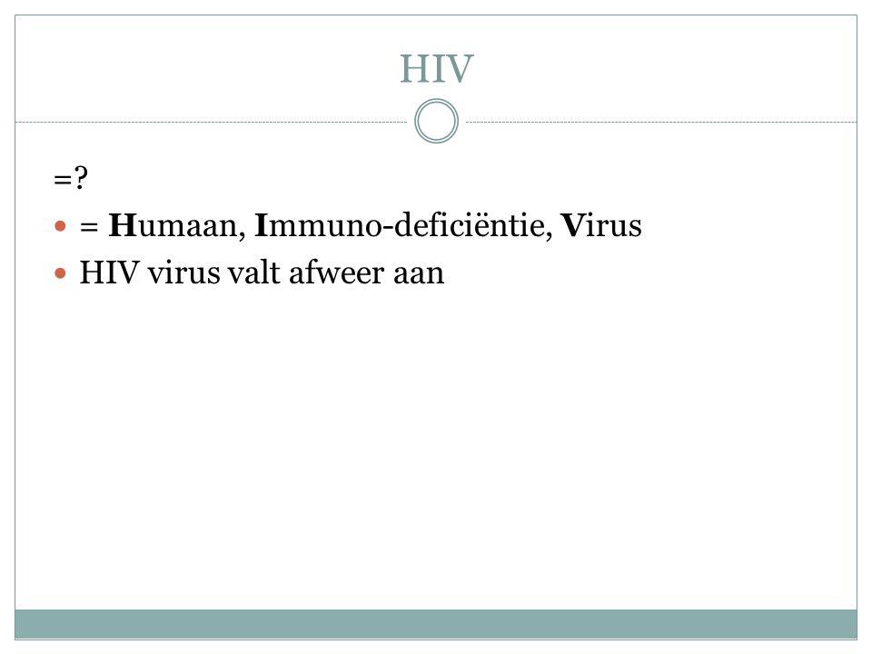 HIV H Humaan: Menselijk I Immuno-deficiëntie: Immuno; immuniteit - afweer(systeem), het natuurlijke systeem in ons lichaam dat ons beschermt tegen ziekten veroorzaakt door bijvoorbeeld bacteriën, virussen en schimmels.