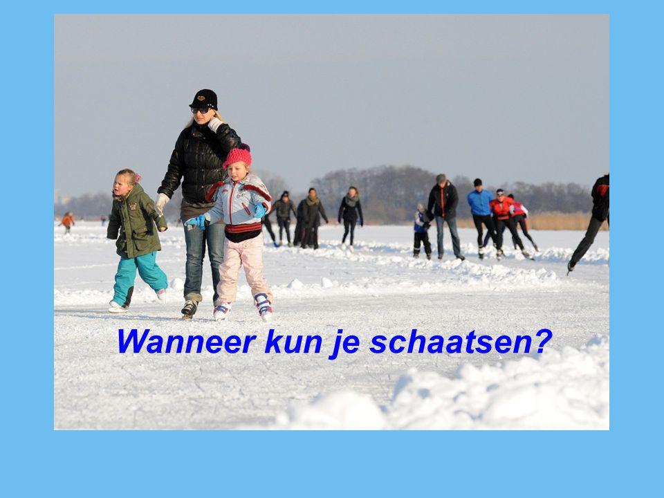 Wanneer kun je schaatsen?