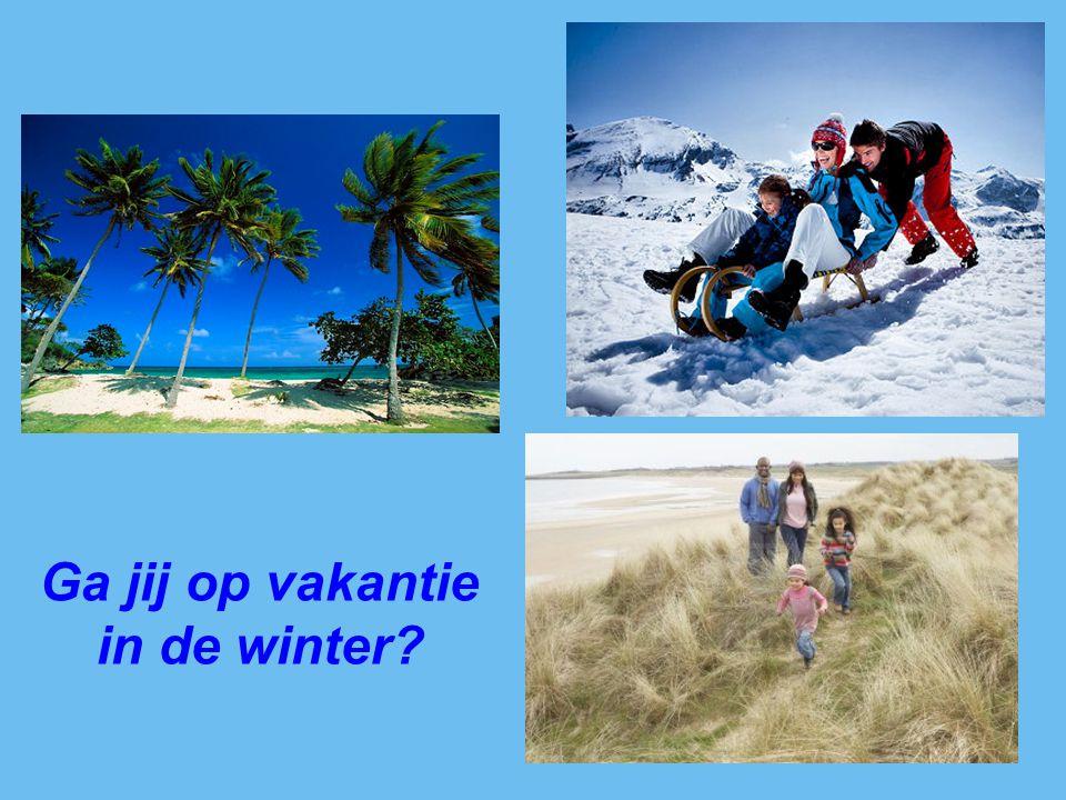 Ga jij op vakantie in de winter?
