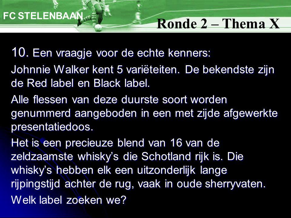 10. Een vraagje voor de echte kenners: Johnnie Walker kent 5 variëteiten.
