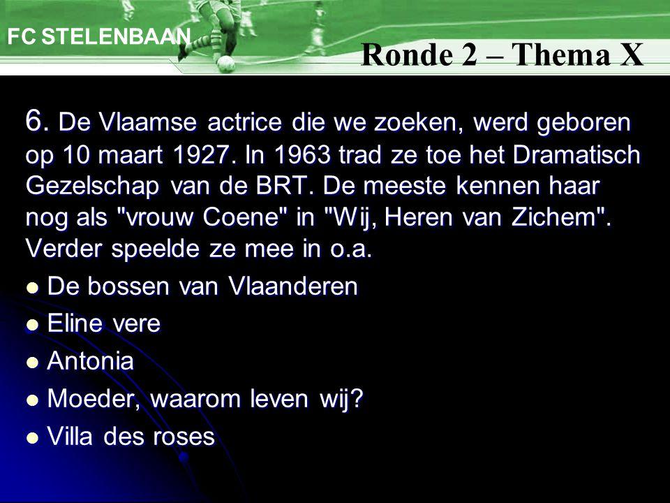 6. De Vlaamse actrice die we zoeken, werd geboren op 10 maart 1927.