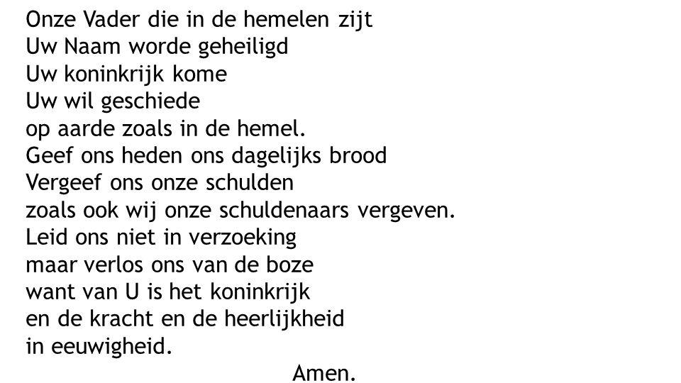 bedankt dat jullie voor ons bidden