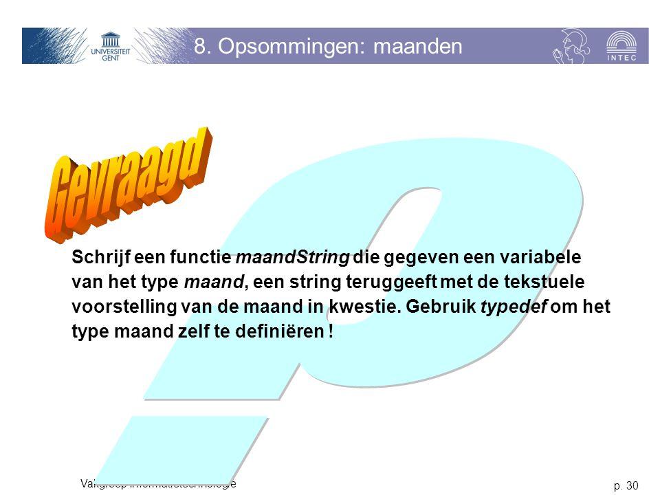 p. 30 Vakgroep Informatietechnologie 8.