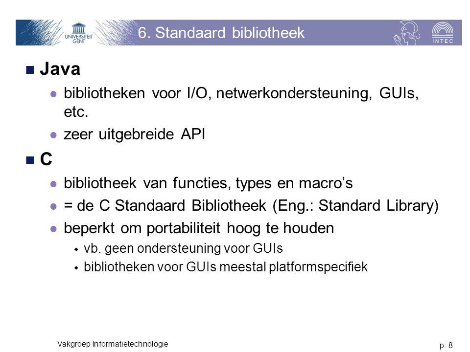 p. 8 Vakgroep Informatietechnologie 6.