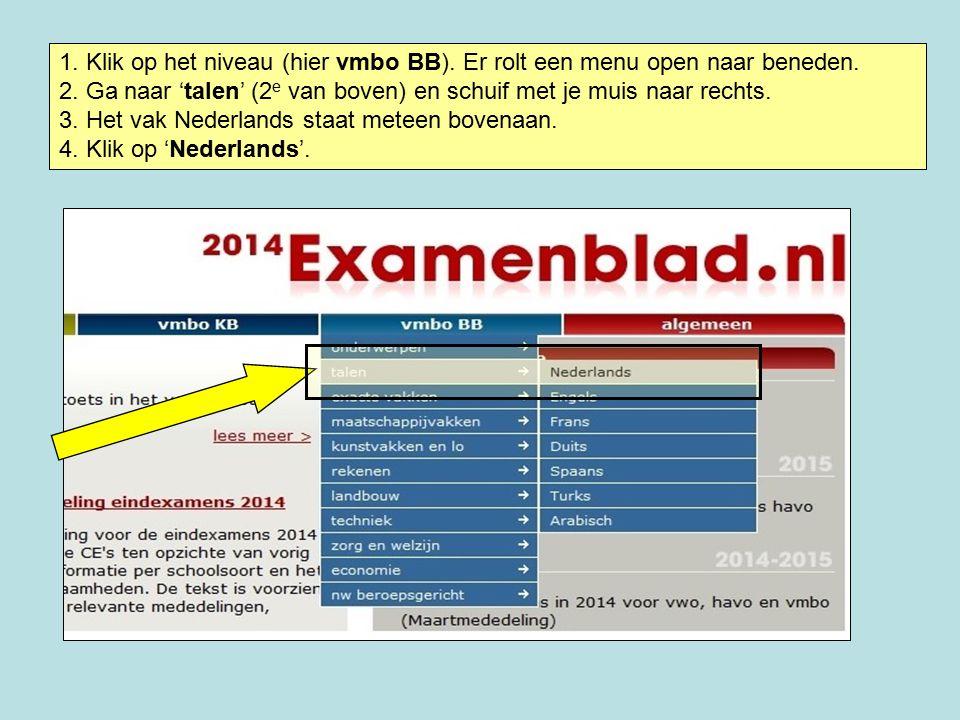 2 1 1.Links zie je het (examen)jaar (hier 2014).
