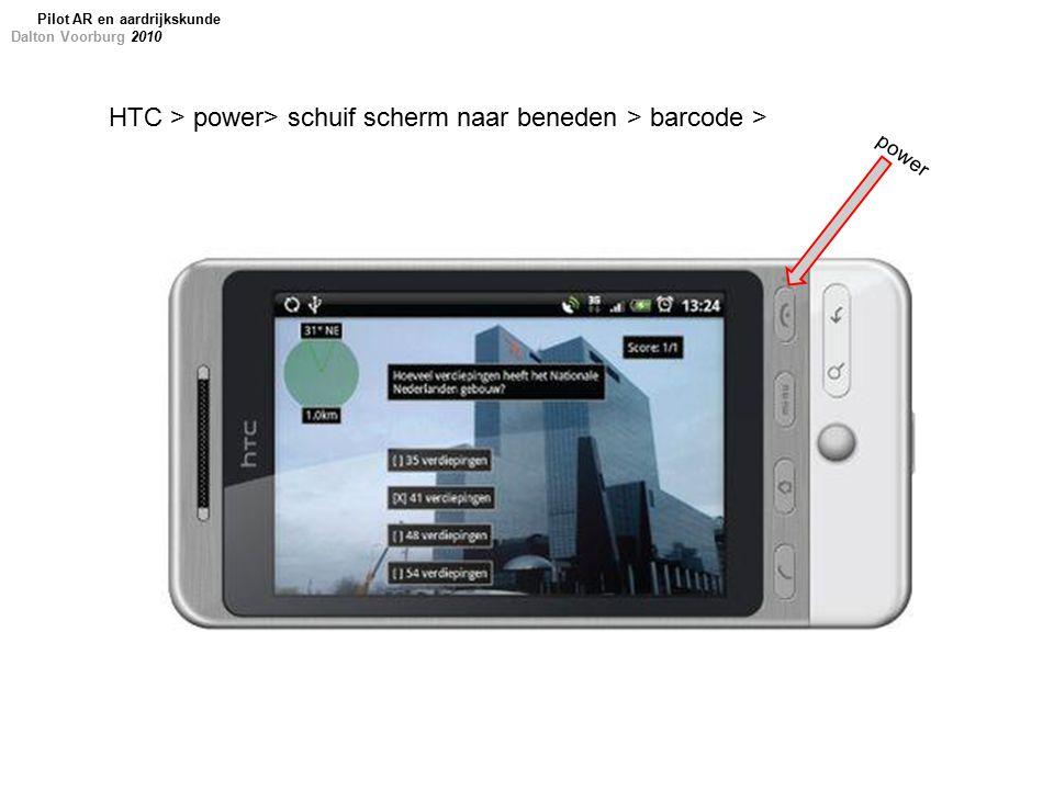 HTC > power> schuif scherm naar beneden > barcode > power