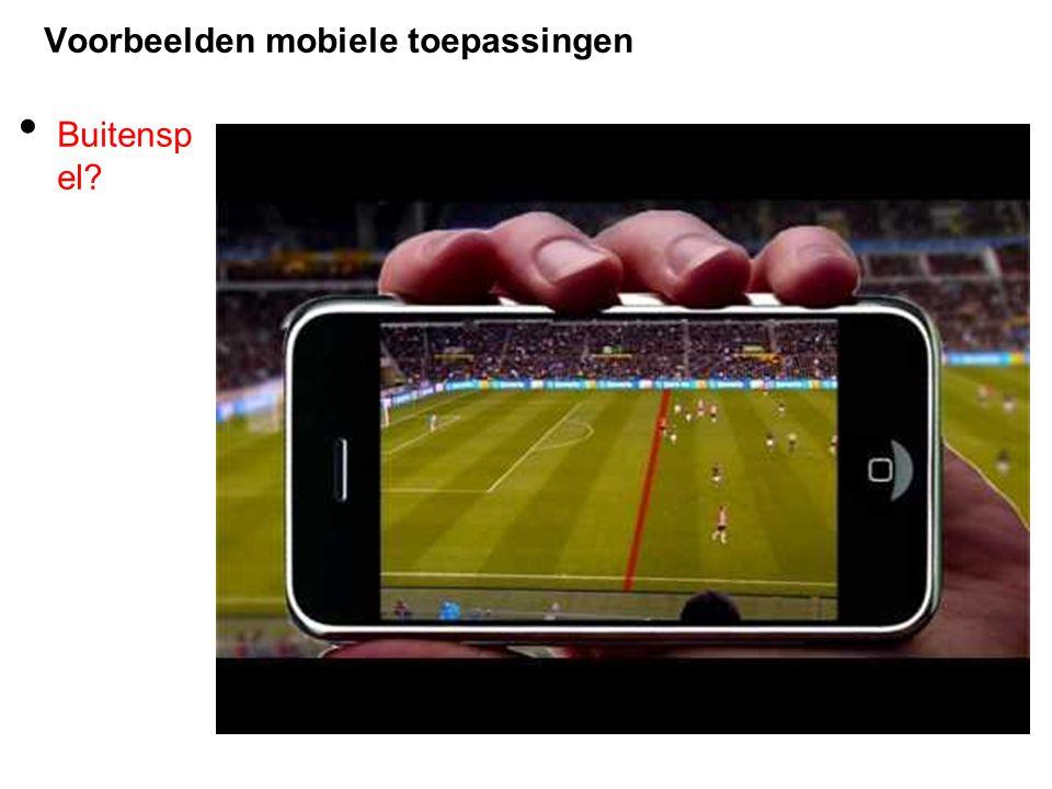 Voorbeelden mobiele toepassingen Buitensp el?