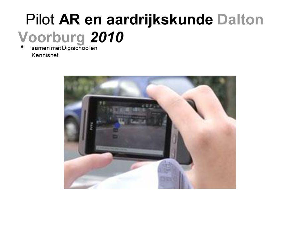 Pilot AR en aardrijkskunde Dalton Voorburg 2010 samen met Digischool en Kennisnet