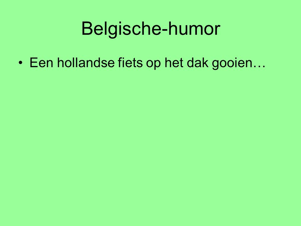 Belgische-humor Een hollandse fiets op het dak gooien…
