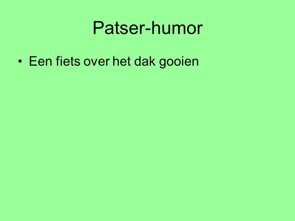 Patser-humor Een fiets over het dak gooien